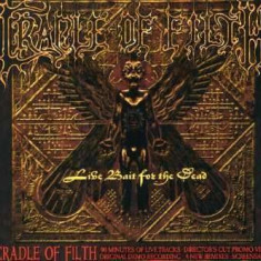 Cradle of Filth - Live Bait Forthe Dead ( 2 CD ) - Muzica Rock