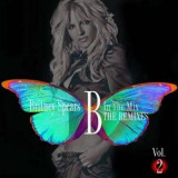 Britney Spears - B In The Mix, The Remixes Vol 2 ( 1 CD )