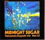 Tsuyoshi Yamamoto - Midnight Sugar -Ltd/Digi- ( 1 CD )