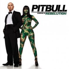 Pitbull - Rebellution ( 1 CD ) - Muzica Dance