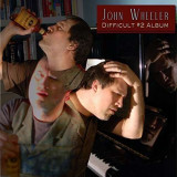 John Wheeler - Difficult #2 Album ( 1 CD ) - Muzica Blues