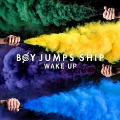 Boy Jumps Ship - Wake Up ( 1 VINYL ) - Muzica Pop