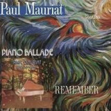 Paul Mauriat - Piano Ballade & Remember+ ( 1 CD )