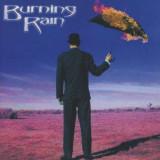 Burning Rain - Burning Rain ( 1 CD ) - Muzica Pop