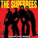 Superbees, The - Top Of The Rocks ( 1 CD ) - Muzica Pop