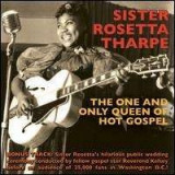 Sister Rosetta Tharpe - One and Only Queen of.. ( 1 CD )