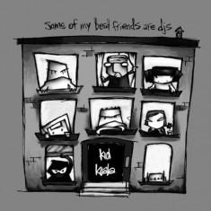 Kid Koala - Some of My Best Friends A ( 1 VINYL ) - Muzica Pop