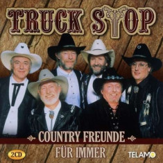 Truck Stop - Country Freunde Fur ( 2 CD ) - Muzica Country