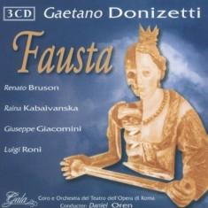 Coro e Orchestra del Teatro dell'Opera di Roma, Daniel Oren - Gaetano Donizetti: Fausta ( 3 CD ) - Muzica Opera