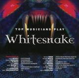 Various Artists - Top Musicians Play-Whitesnake ( 1 CD )