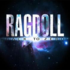 Ragdoll - Back To Zero ( 1 CD ) - Muzica Pop