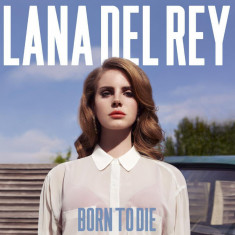 Lana Del Rey - Born to Die ( 1 CD ) - Muzica Pop