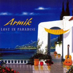 Armik - Lost in Paradise ( 1 CD ) - Muzica Latino