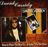 David Cassidy - Home Is Where The Heart Is/Gettin' It.. ( 1 CD )