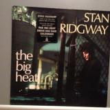 STAN RIDGWAY - THE BIG HEAT (1985/CBS REC/HOLLAND) - VINIL/VINYL/ROCK/IMPECABIL