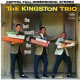 Kingston Trio - Last Month of the Year ( 1 CD )