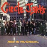 Circle Jerks - Wild In the Streets =Red= ( 1 VINYL ) - Muzica Rock