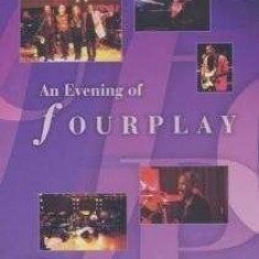 Fourplay - An Evening of..Vol.I & Ii ( 1 DVD ) - Muzica Jazz