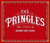 Pringles - Rockin' Like a Man ( 1 CD )