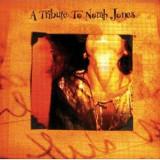 Norah.=Tribute= Jones - A Tribute To Norah Jones ( 1 CD ) - Muzica Rock