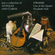 Strawbs - Just a Collection of Antiques and Curios ( 1 CD ) - Muzica Pop