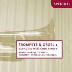 Robert/Andreas S Vanryne - Trompete & Orgel 1 ( 1 CD ) - Muzica Clasica