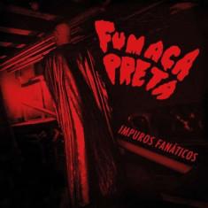 Fumaca Preta - Impuros Fanaticos ( 1 VINYL ) - Muzica Latino