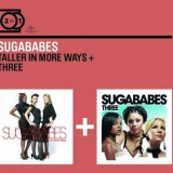 Sugababes - Taller In More Ways/ Three ( 2 CD ) - Muzica Pop