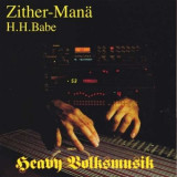 Zither-Manae - Heavy Volksmusik ( 1 CD )