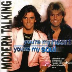 Modern Talking - You' re My Heart, You' re My Soul ( 1 CD ) - Muzica Pop