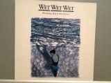 WET WET WET - HOLDING BACK THE RIVER (1989 /PHONOGRAM REC /RFG) -VINIL/IMPECABIL, universal records