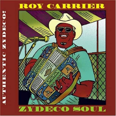 Roy Carrier - Zydeco Soul ( 1 CD ) foto