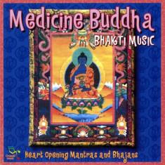 Artisti Diversi - Medicine Buddha - Bhakti Music ( 1 CD ) - Muzica Chillout