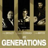 Fred Wesley - Generations ( 1 CD ) - Muzica Jazz