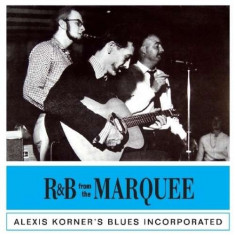 Alexis Korner - R&B From the Marquee ( 1 CD ) - Muzica R&B