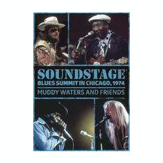 Muddy Waters - Soundstage: Blues Summit ( 1 DVD ) - Muzica Blues