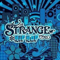 V/A - Strange Hip Hop ( 1 CD ) - Muzica Hip Hop