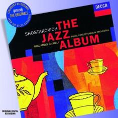 Riccardo Chailly, Royal Concert Orchestra - Shostakovich - The Jazz Album ( 1 CD ) - Muzica Jazz