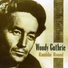 Woody Guthrie - Ramblin' Around ( 2 CD ) - Muzica Folk