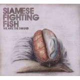 Siamese Fighting Fish - We Are the Sound ( 1 CD )