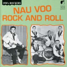 V/A - Nau Voo Rock and Roll ( 1 CD ) - Muzica Rock & Roll