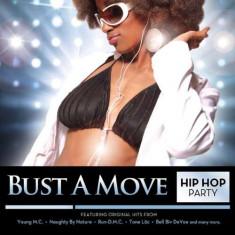 Artisti Diversi - Bust a Move: Hip-Hop.. ( 1 CD ) - Muzica Hip Hop