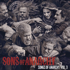 Sons Of Anarchy - Songs of Anarchy: Vol. 3 ( 1 CD ) - Muzica soundtrack