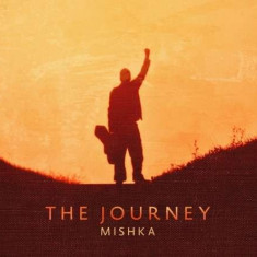 Mishka - Journey ( 1 CD ) - Muzica Pop