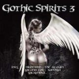 Artisti Diversi - Gothic Spirits 3 ( 2 CD ) - Muzica Rock