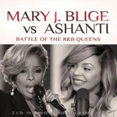 Mary J Vs Ashanti Blige - Battle Of The R&B Queens ( 2 CD ) - Muzica R&B
