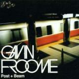 Gavin Froome - Post & Beam ( 1 CD ) - Muzica Dance