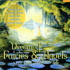 Mike Rowland - Dream of Fairies & Angels ( 1 CD ) - Muzica Chillout