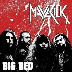 Maverick - Big Red ( 1 CD ) - Muzica Rock