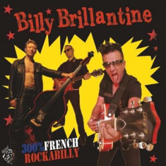 Billy Brillantine - 300% French Rockabilly ( 1 VINYL ) - Muzica Rock & Roll
